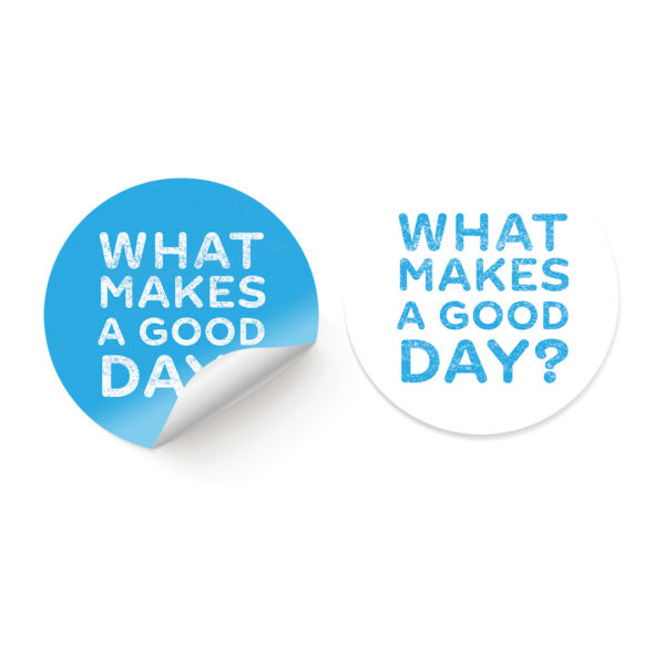 what makes a good day sticker