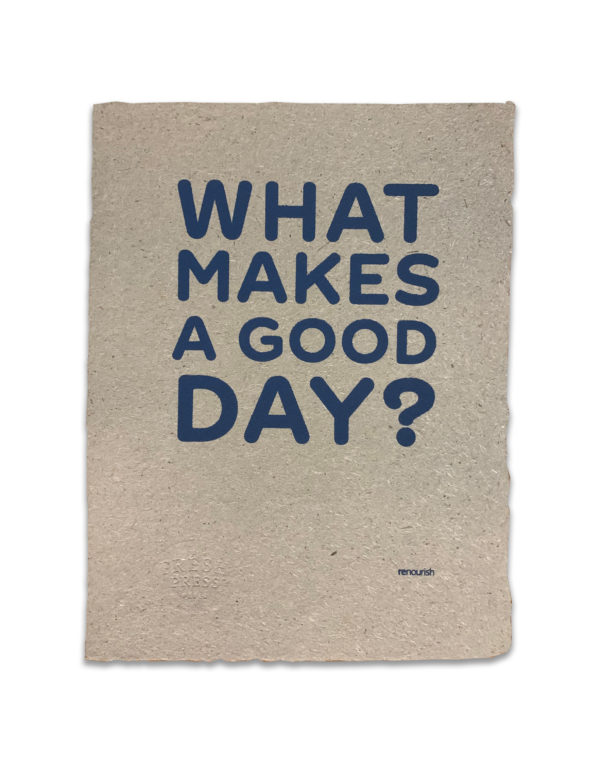 What makes a good day? poster